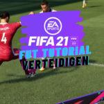 Fifa 21 Tutorial - Verteidigen